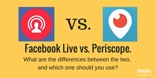 differences between Facebook Live and Periscope
