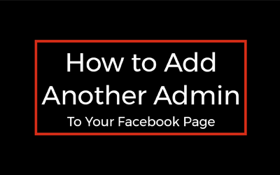 How to add another Admin to your Facebook Page