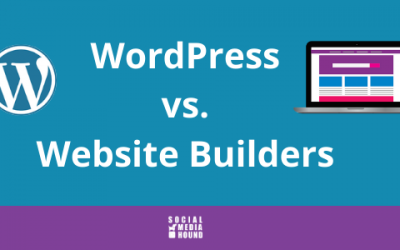 WordPress vs. Website Builders